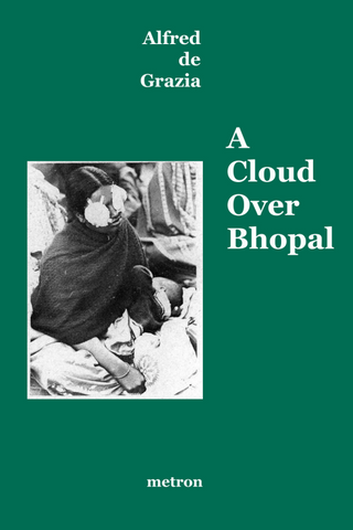 Alfred de Grazia: A Cloud Over Bhopal
