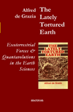 The Lately Tortured Earth Alfred de Grazia