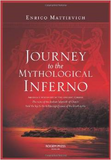 enrico mattievich: journey to the mythical inferno